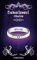Atlantide (Enchantement t. 2)