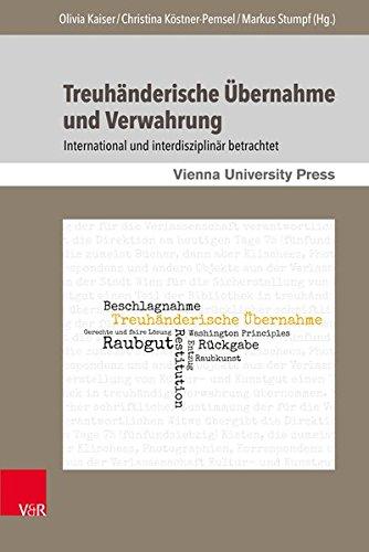 Treuhänderische Übernahme und Verwahrung: International und interdisziplinär betrachtet (Bibliothek im Kontext, Band 3)