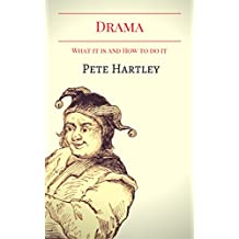 Drama: What it is and how to do it