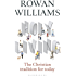 Holy Living: The Christian Tradition for Today