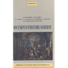 Documents d'histoire moderne : Du milieu du XVIIe siècle à la fin du XVIIIe siècle