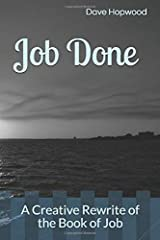 Job Done: A Creative Rewrite of the Book of Job Paperback