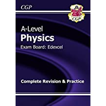 A-Level Physics: Edexcel Year 1 & 2 Complete Revision & Practice (CGP A-Level Physics) (English Edition)