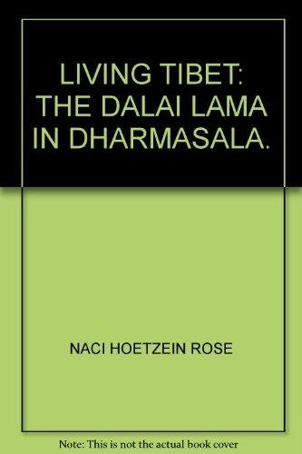 living-tibet-the-dalai-lama-in-dharmasala