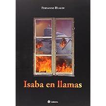 Isaba En Llamas