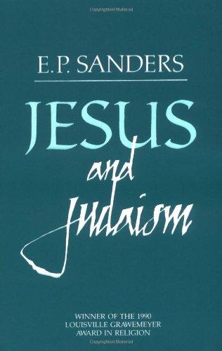 Jesus and Judaism por Professor of Religion E P Sanders