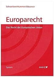 Europarecht: Das Recht der europäischen Union