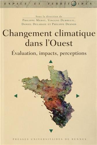 Changement climatique dans l'Ouest : Evaluation, impacts, perceptions