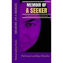 Memoir of a Seeker: A 21 Day Renewal of Spirit