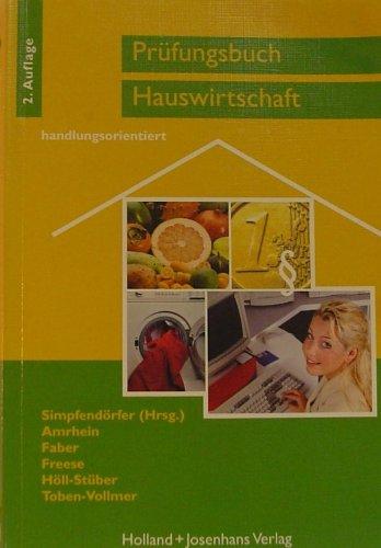 Prüfungsbuch Hauswirtschaft 2. Auflage ( ISBN 3778274201 )