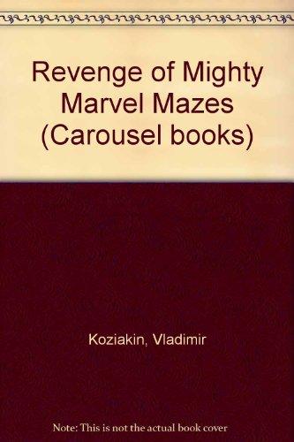 Revenge of Mighty Marvel mazes