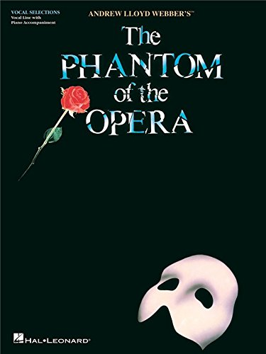 Andrew Lloyd Webber: The Phantom of the Opera (Vocal Selections). Sheet Music for Voice, Piano Accompaniment