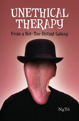 Unethical Therapy from a Not-Too-Distant Galaxy Cover Image