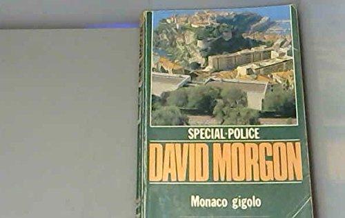 Monaco gigolo (Spécial-police)