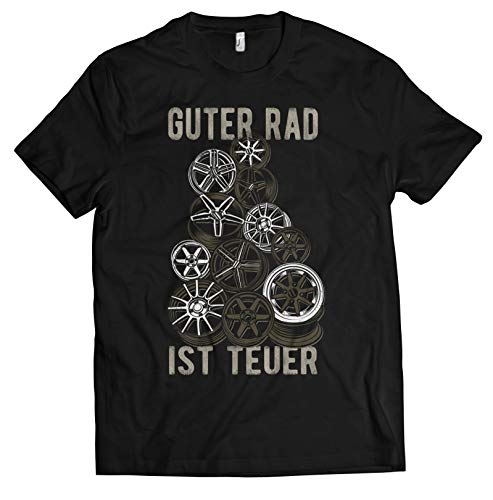 NG articlezz Herren Auto T-Shirt - Guter Rad Ist Teuer - für alle, die nur Autos im Kopf haben!! Gr. S - XXXXXL (26 Zoll-räder-felgen)