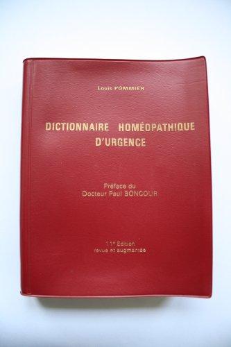 Dictionnaire homéopathique d'urgence. par Pommier Louis