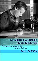 Number & Algebra - In 20 Minutes: Books 1-20 of the In A Minute Series
