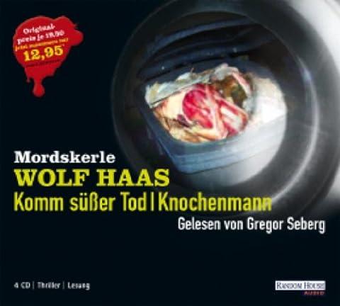 Wolf Haas Mordskerle : Komm süßer Tod (4 CDs)