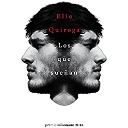 Los que sueñan: Premio Minotauro 2015