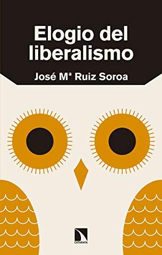 Elogio del liberalismo (Mayor) por José María Ruiz Soroa