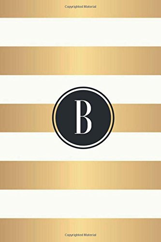 B: Black Monogram Initial 'B' Notebook - Blank Journal To Write In, Unlined For Journaling, Writing,