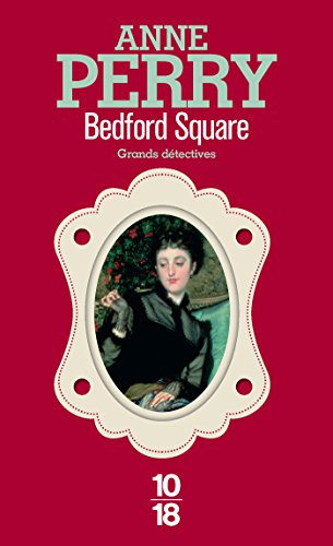 Bedford Square (Grands détectives t. 19) par Anne PERRY