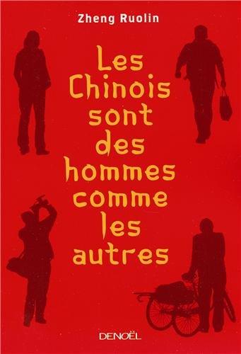 Les Chinois sont des hommes comme les autres : Suivi de Ma Révolution culturelle por Zheng Ruolin