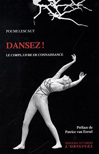 Dansez ! : Le corps, livre de connaissance par Poumi Lescaut