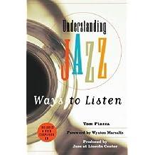 Understanding Jazz: Ways to Listen
