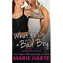 [What to Do with a Bad Boy] (By: Marie Harte) [published: February, 2015]