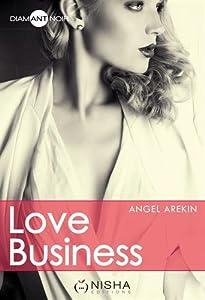 vignette de 'Love business (Angel Arekin)'