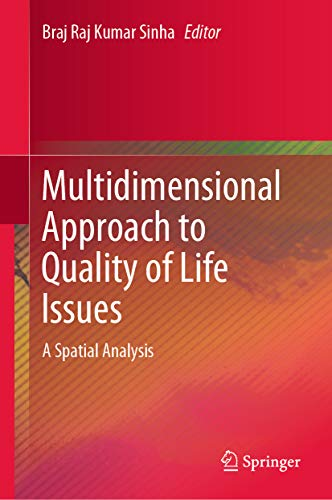 Multidimensional Approach to Quality of Life Issues: A Spatial Analysis (English Edition)