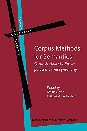 Corpus Methods for Semantics: Quantitative studies in polysemy and synonymy (Human Cognitive Processing) (2014-11-06)