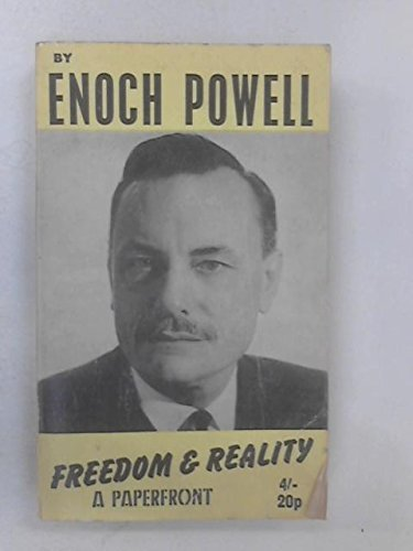 Freedom and Reality (Paperfronts) by J. Enoch Powell (1969-09-30)