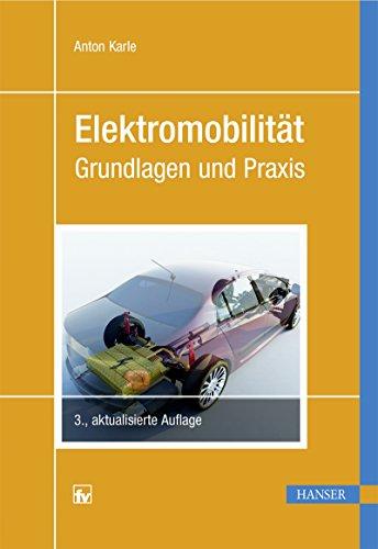 Elektromobilität: Grundlagen und Praxis