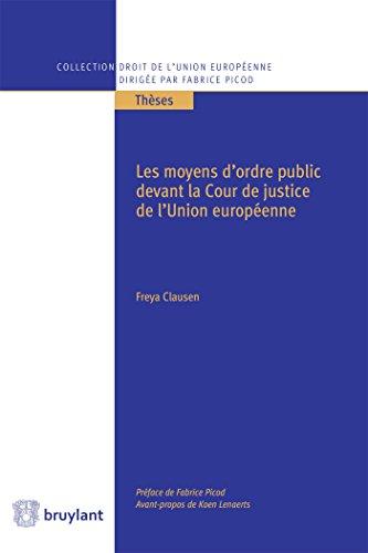 Les moyens d'ordre public devant la Cour de justice de l'Union européenne par Freya Clausen