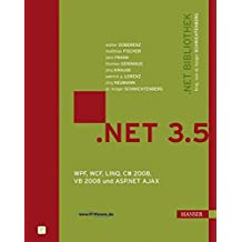 .NET 3.5: WPF, WCF, LINQ, C# 2008, VB 2008 und ASP.NET AJAX