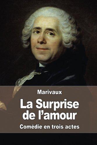 La Surprise de l'amour par Pierre Carlet de Chamblain de Marivaux