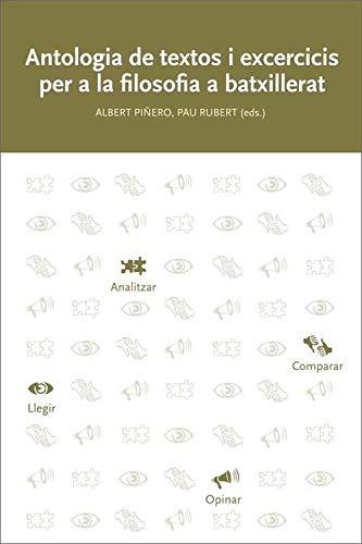 Antologia de textos i exercicis per a la filosofia a batxillerat (3ª ed.) (Documenta)