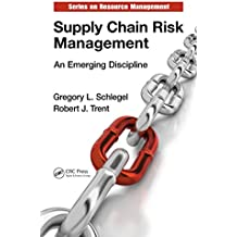 Supply Chain Risk Management: An Emerging Discipline (Resource Management)
