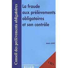 La fraude aux prélèvements obligatoires et son contrôle