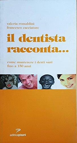 Il dentista racconta. Come mantenere i denti sani fino a 150 anni