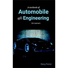 Automobile Engineering: Textbook for Engineering Students (Learn in short time) (English Edition)
