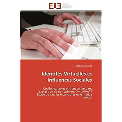 """Identités Virtuelles et Influences Sociales: Quelles variables entrent en jeu dans l'expression de nos opinions """"virtuelles""""?  Étude de cas: les internautes et le manga Lolicon"""