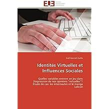 Identités virtuelles et influences sociales