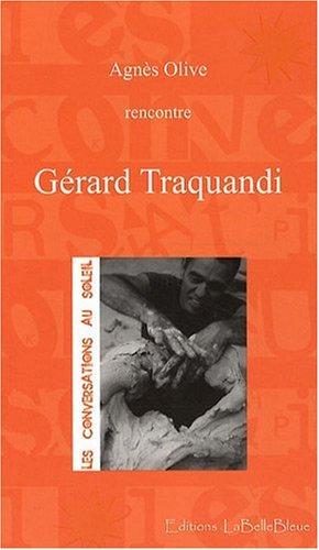Gérard Traquandi par Agnes Olive