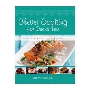 Clever Cooking for One or Two: Dairy Cookbook by Pat Alburey (2008-03-01)