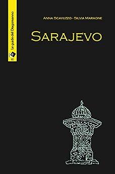 Sarajevo: 2 (il Dragomanno) di [Scavuzzo, Anna, Silvia Maraone]