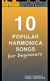 10 Popular Harmonica Songs for beginners (English Edition)