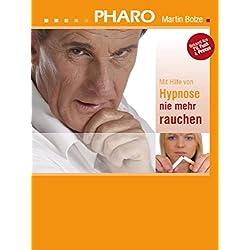 Pharo - Mit Hilfe von Hypnose nie mehr rauchen